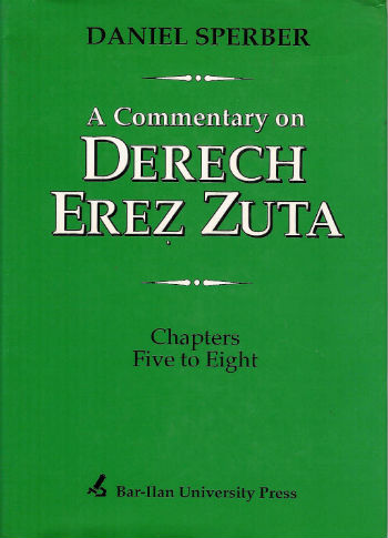 A Commentary on Derech Erez Zuta