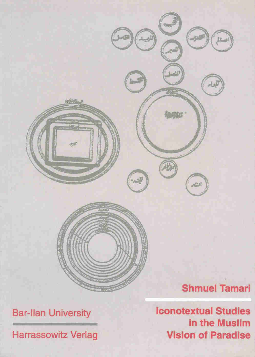 Iconotextual Studies in the Muslim Ideology of Ummayyad Architecture and Urbanism Vol. III