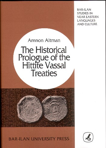 The Historical Prologue of the Hittite Vassal-Treaties
