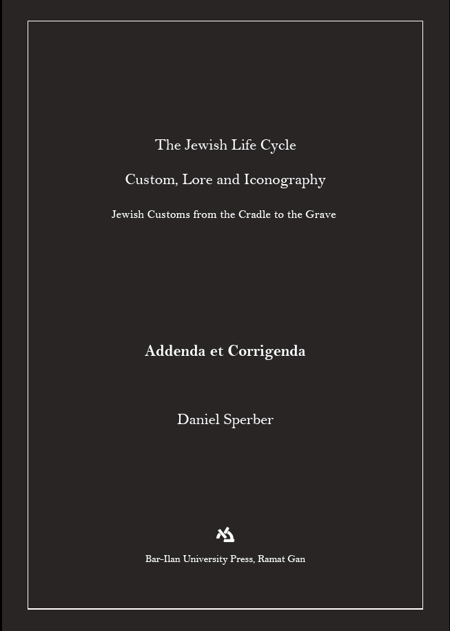 The Jewish Life Cycle: Addenda et Corrigenda